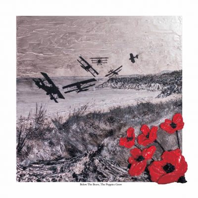 Below The Brave, The Poppies Grow - by Jacqueline Hurley