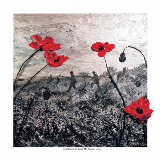 From Freedoms Land, The Poppies Grow - Open Edition