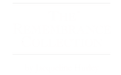 The Remembrance Collection by Jacqueline Hurley